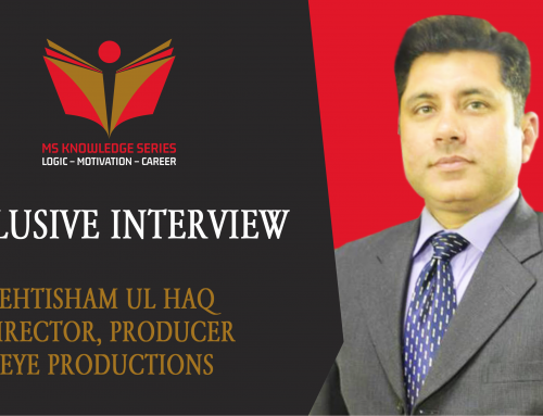 EXCLUSIVE INTERVIEW | EHTISHAM UL HAQ