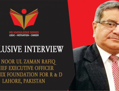 EXCLUSIVE INTERVIEW – DR. NOOR UL ZAMAN RAFIQ