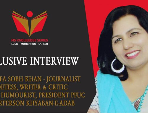 EXCLUSIVE INTERVIEW – DR. ARIFA SOBH KHAN